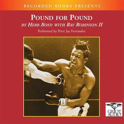 Pound for Pound by Herb Boyd audiobook