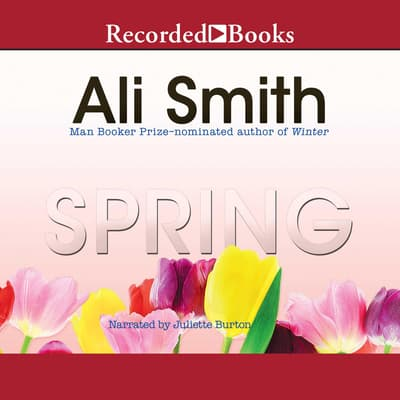 Spring by Ali Smith audiobook