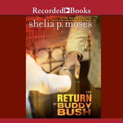 The Return of Buddy Bush by Shelia P. Moses audiobook