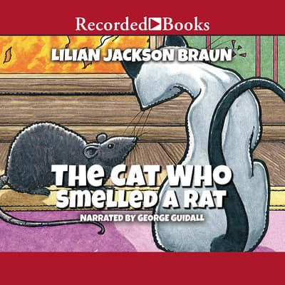 The Cat Who Smelled a Rat by Lilian Jackson Braun audiobook