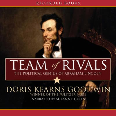 Team of Rivals by Doris Kearns Goodwin audiobook