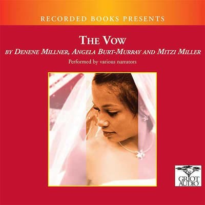 The Vow by Denene Millner audiobook