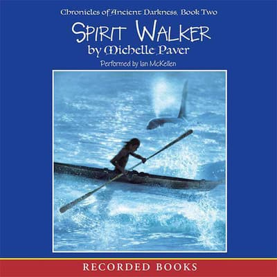Spirit Walker by Michelle Paver audiobook