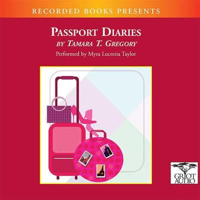 Passport Diaries by Tamara Gregory audiobook
