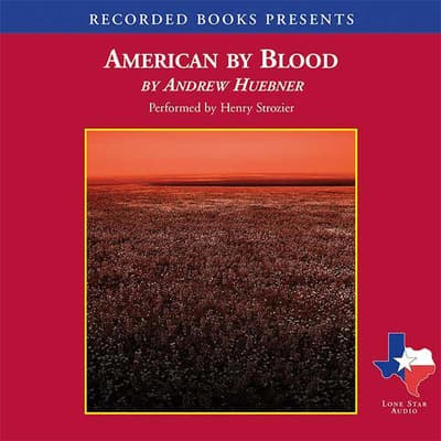 American by Blood by Andrew Huebner audiobook