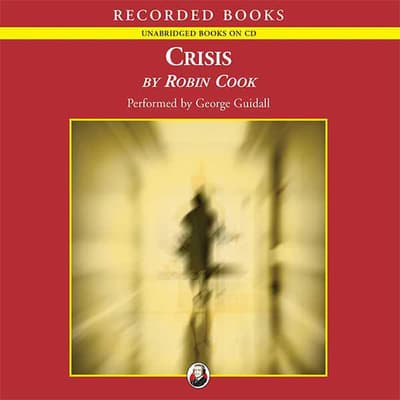 Crisis by Robin Cook audiobook
