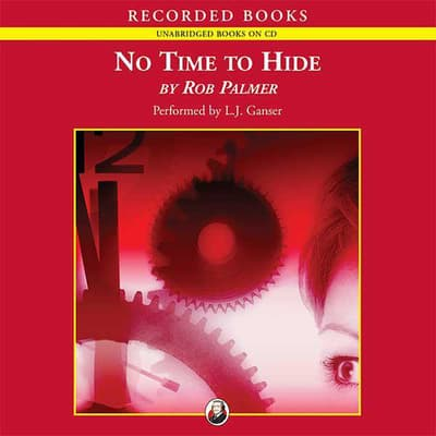 No Time to Hide by Rob Palmer audiobook