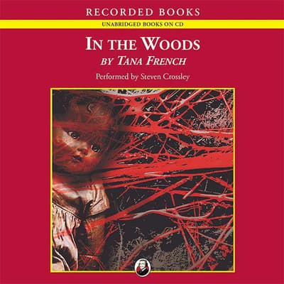 In the Woods by Tana French audiobook
