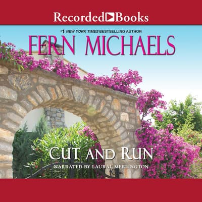 Cut and Run by Fern Michaels audiobook