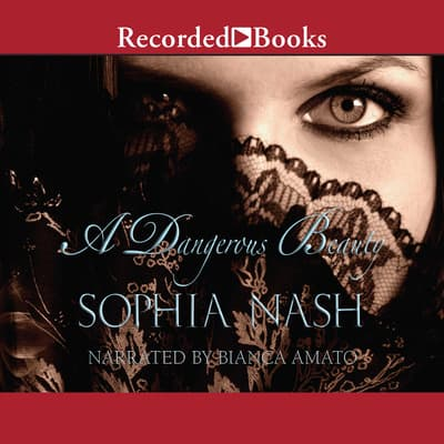 A Dangerous Beauty by Sophia Nash audiobook