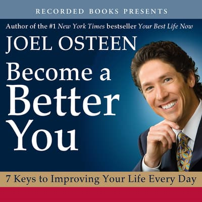Become a Better You by Joel Osteen audiobook