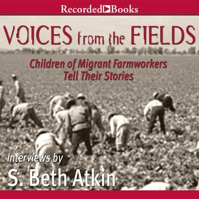 Voices from the Fields by S. Beth Atkin audiobook