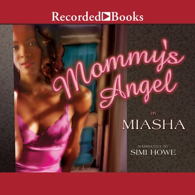 Mommy's Angel by Miasha audiobook