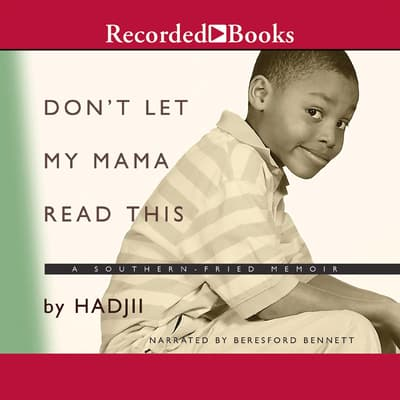 Don't Let My Mama Read This by Hadjii  audiobook