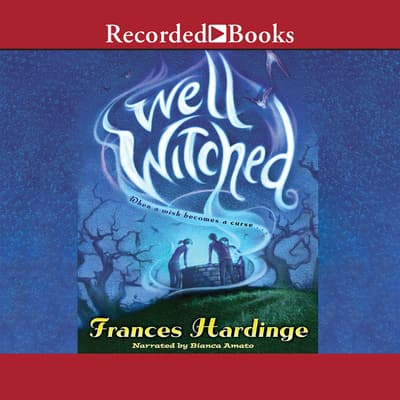 Well Witched by Frances Hardinge audiobook