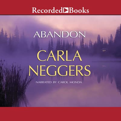 Abandon by Carla Neggers audiobook
