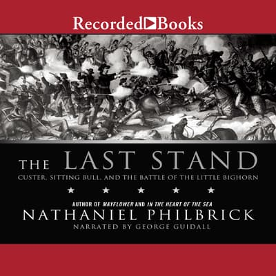The Last Stand by Nathaniel Philbrick audiobook