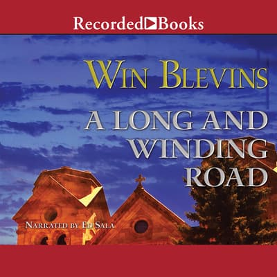 A Long and Winding Road by Win Blevins audiobook