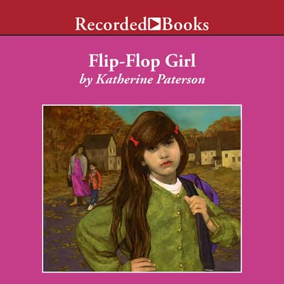 Flip-Flop Girl by Katherine Paterson audiobook