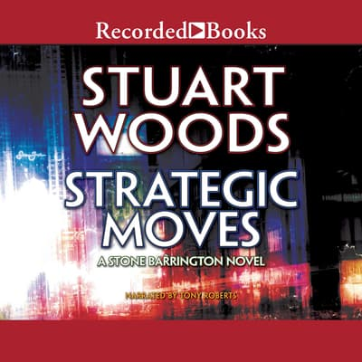 Strategic Moves by Stuart Woods audiobook