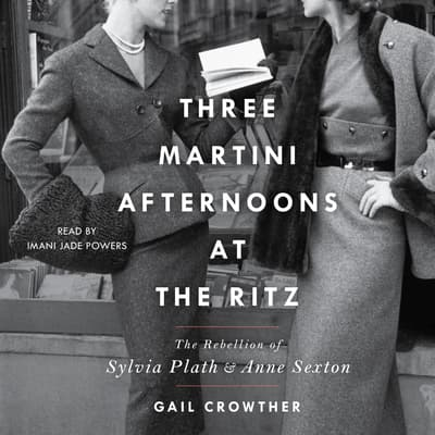 Three-Martini Afternoons at the Ritz by Gail Crowther audiobook