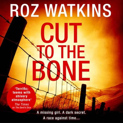 Cut to the Bone by Roz Watkins audiobook