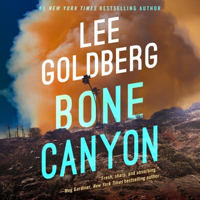 Bone Canyon by Lee Goldberg audiobook