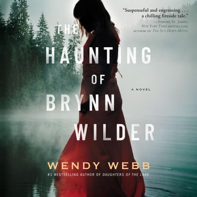 The Haunting of Brynn Wilder by Wendy Webb audiobook