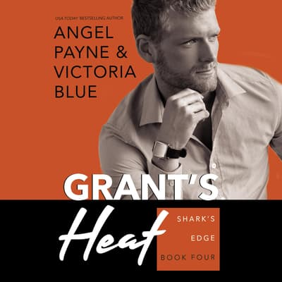Grant's Heat by Angel Payne audiobook