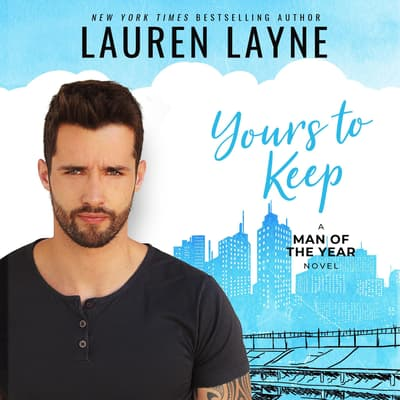 Yours to Keep by Lauren Layne audiobook