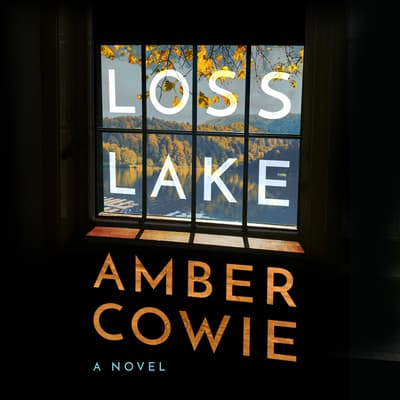 Loss Lake by Amber Cowie audiobook