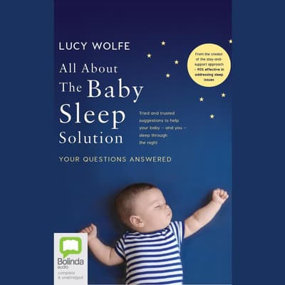 All About the Baby Sleep Solution by Lucy Wolfe audiobook