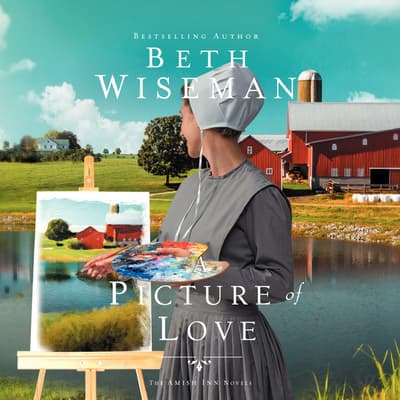 A Picture of Love by Beth Wiseman audiobook