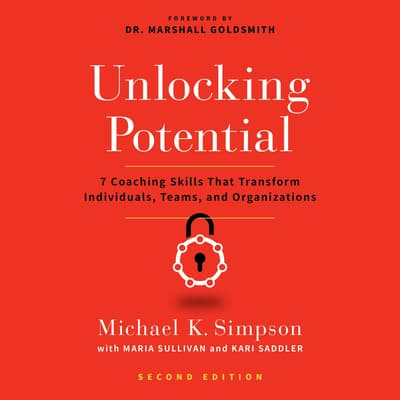 Unlocking Potential, Second Edition by Michael K. Simpson audiobook