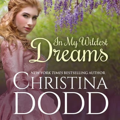 In My Wildest Dreams by Christina Dodd audiobook