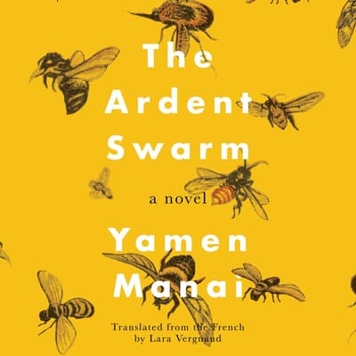 The Ardent Swarm by Yamen Manai audiobook