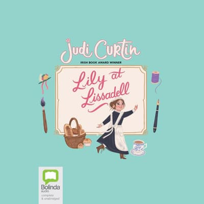Lily at Lissadell by Judi Curtin audiobook