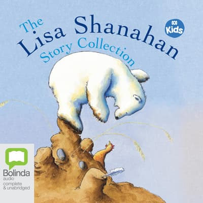 The Lisa Shanahan Story Collection by Lisa Shanahan audiobook