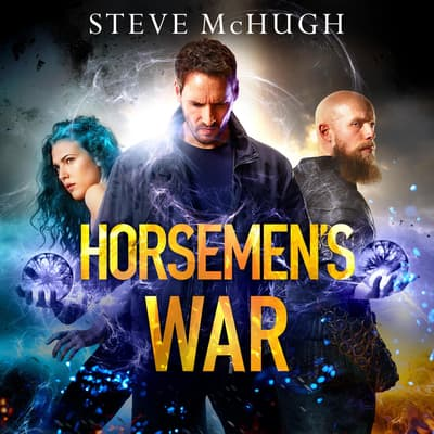 Horsemen's War by Steve McHugh audiobook