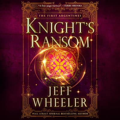 Knight's Ransom by Jeff Wheeler audiobook