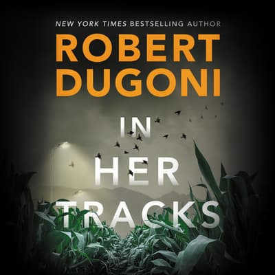 In Her Tracks by Robert Dugoni audiobook