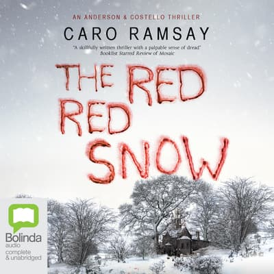 The Red, Red Snow by Caro Ramsay audiobook