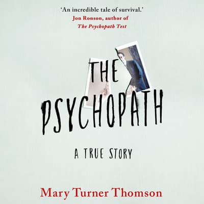 The Psychopath by Mary Turner Thomson audiobook