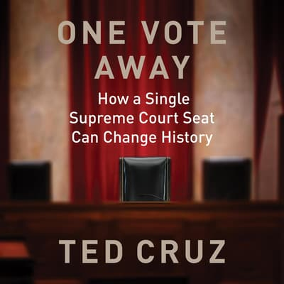 One Vote Away by Ted Cruz audiobook