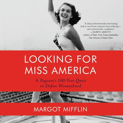 Looking for Miss America by Margot Mifflin audiobook