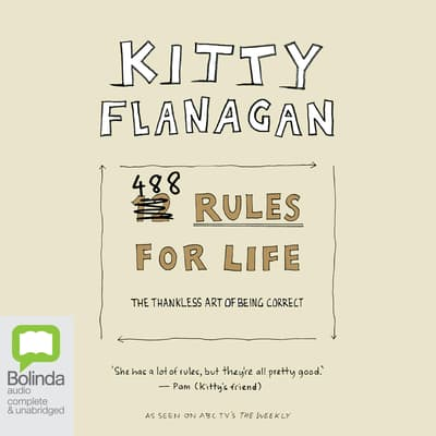 488 Rules for Life by Kitty Flanagan audiobook