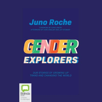 Gender Explorers by Juno Roche audiobook