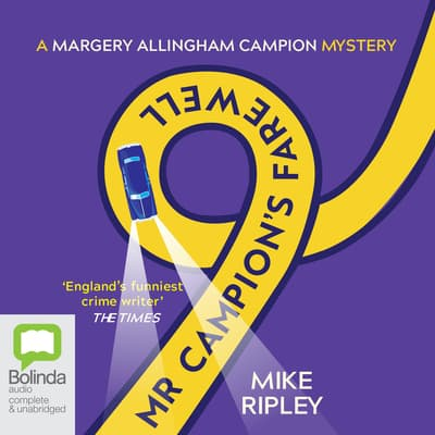 Mr Campion's Farewell by Mike Ripley audiobook