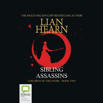 Sibling Assassins by Lian Hearn audiobook