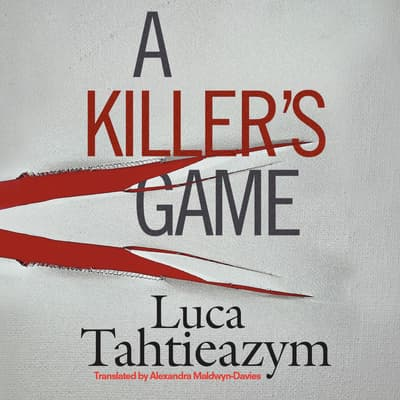 A Killer's Game by Luca Tahtieazym audiobook